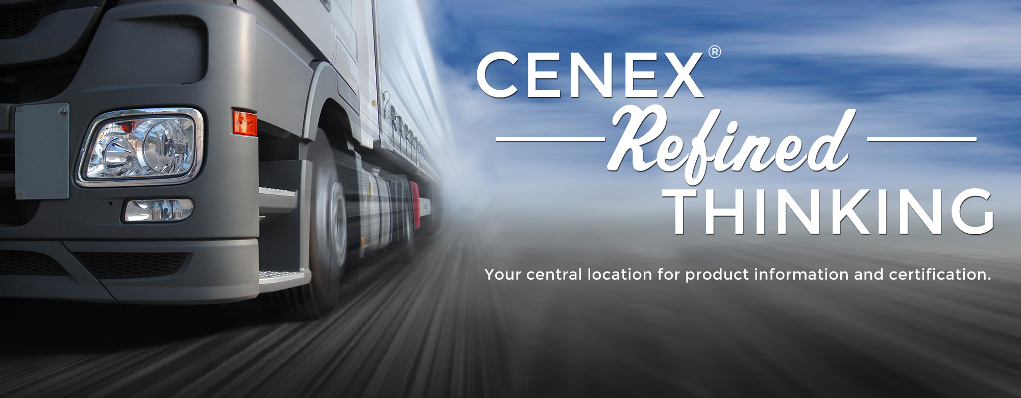 Cenex Refined Thinking - Your central location for product information and certification